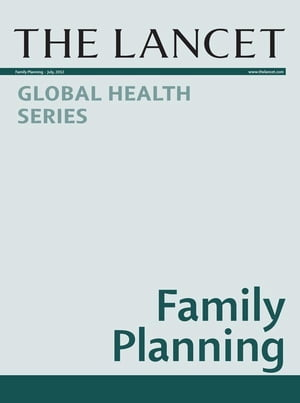 The Lancet: Family Planning Global Health Series