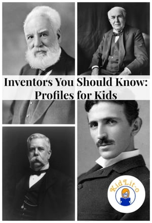 Inventors You Should Know Profiles for Kids