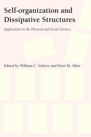 Self-organization and Dissipative Structures Applications in the Physical and Social Sciences