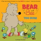 Bear and Bee: Too Busy Cover Image