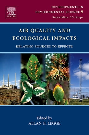 Air Quality and Ecological Impacts Relating Sources to Effects