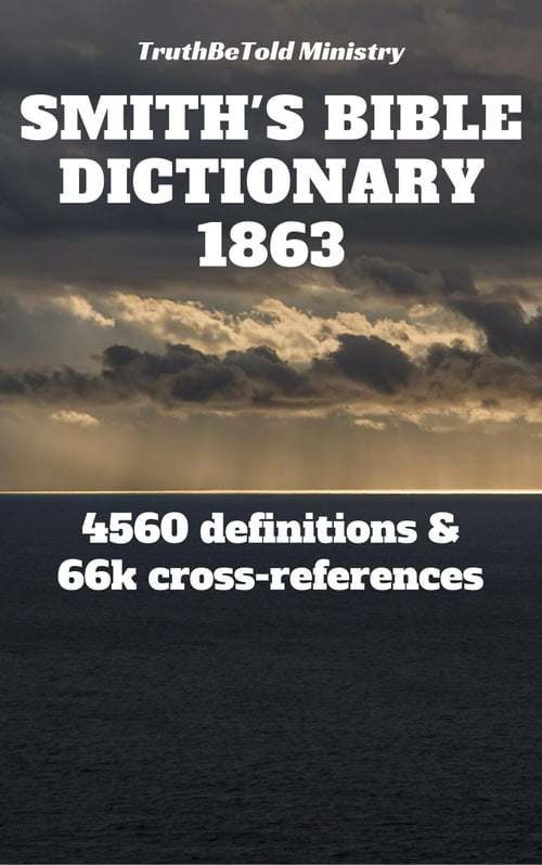 Smith's Bible Dictionary 1863