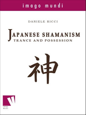 Japanese Shamanism Trance and possession
