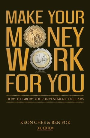 Make Your Money Work For You (3rd Edn)
