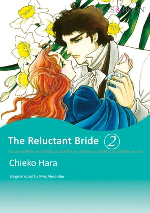 THE RELUCTANT BRIDE 2 (Mills & Boon Comics)