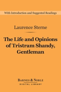 The Life and Opinions of Tristram Shandy, Gentleman (Barnes & Noble Digital Library)
