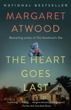 The Heart Goes Last Cover Image