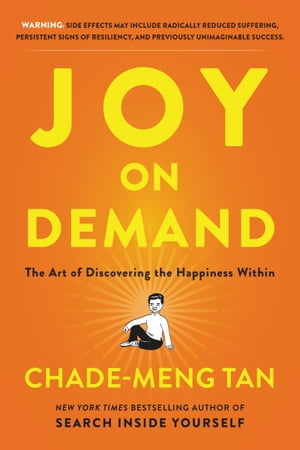 Joy on Demand The Art of Discovering the Happiness Within