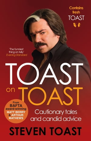 Toast on Toast Cautionary tales and candid advice