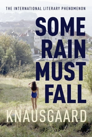 Some Rain Must Fall My Struggle Book 5