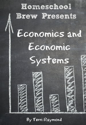 Economics and Economic Systems Seventh Grade Social Science Lesson,  Activities,  Discussion Questions and Quizzes