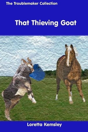 That Thieving Goat