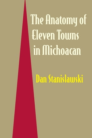 The Anatomy of Eleven Towns in Michoac�n