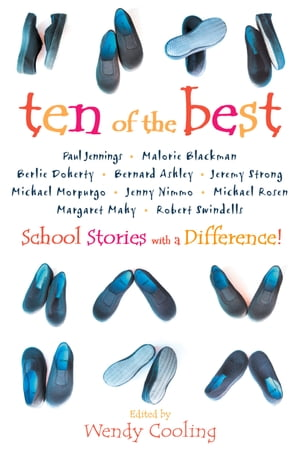 Ten of the Best: School Stories with a Difference