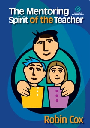 The Mentoring Spirit of the Teacher