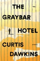 The Graybar Hotel Cover Image