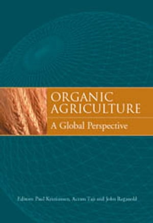 Organic Agriculture A Global Perspective