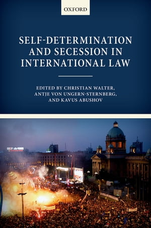 Self-Determination and Secession in International Law