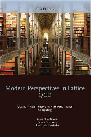 Modern Perspectives in Lattice QCD: Quantum Field Theory and High Performance Computing Lecture Notes of the Les Houches Summer School: Volume 93,  Aug