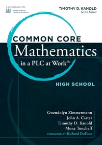 "Common Core Mathematics in a PLC at Workâ""¢, High School"