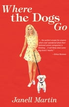Where the Dogs Go Cover Image