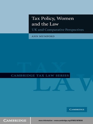 Tax Policy,  Women and the Law UK and Comparative Perspectives