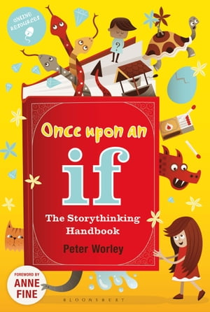 Once Upon an If The Storythinking Handbook
