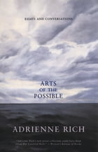 Arts of the Possible: Essays and Conversations Cover Image
