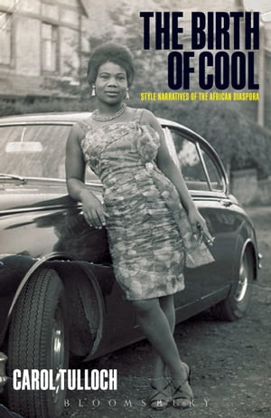 The Birth of Cool Style Narratives of the African Diaspora