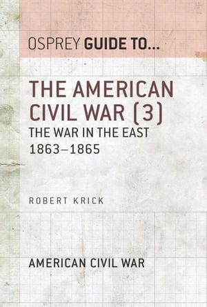 The American Civil War (3) The war in the East 1863?1865