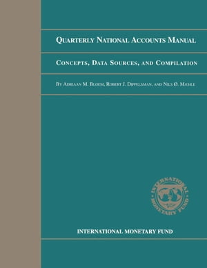 Quarterly National Accounts Manual: Concepts,  Data Sources,  and Compilation