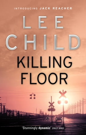 Killing Floor (Jack Reacher 1)