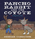 Pancho Rabbit and the Coyote Cover Image