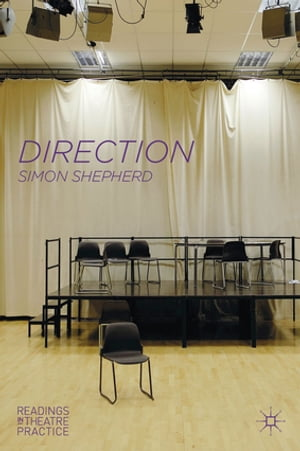 Direction Readings in Theatre Practice