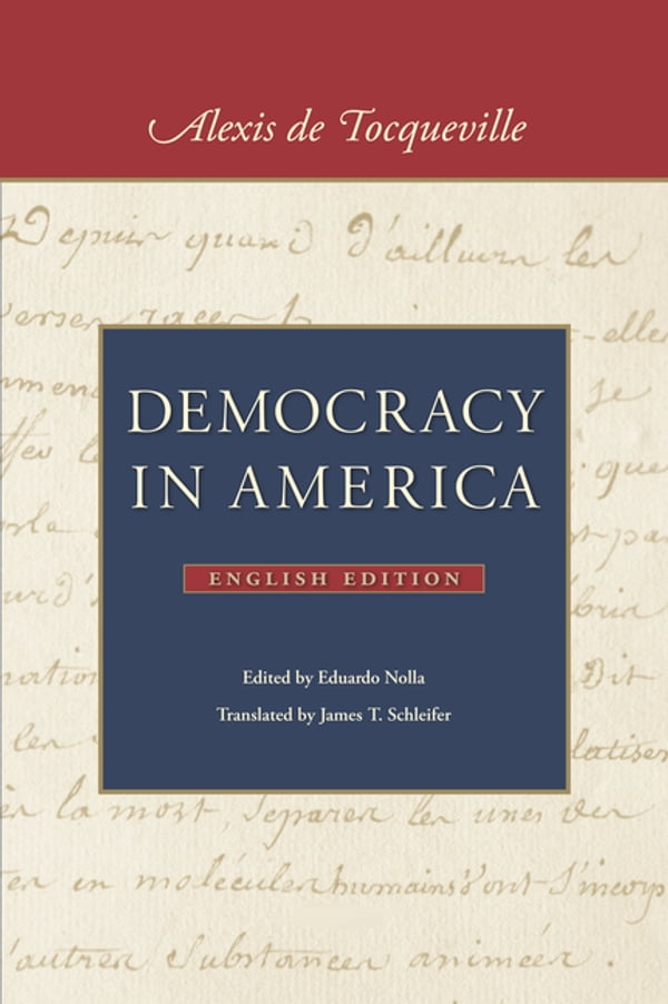 tocquevilles democracy in america essay