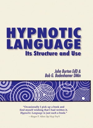 Hypnotic Language Its structure and use