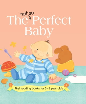 The Not so Perfect Baby
