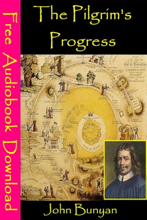 The Pilgrim's Progress [ Free Audiobooks Download ]