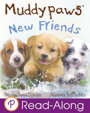 Muddypaws' New Friends
