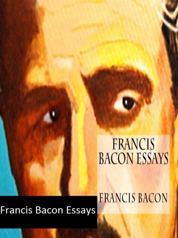 essay anger francis bacon Essay the perspective of art by francis bacon - 1 pick any painting and analyze it from the points of view of the (a) formalist, (b) the expressionist, (c) and the philosopher of aesthetic experience.