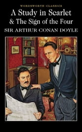 Arthur Conan Doyle - A Study in Scarlet; and The Sign of Four