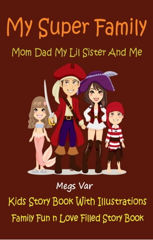 Kids Story Book Super Family: My Super Family