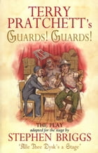 Guards! Guards!: The Play Cover Image