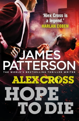 Hope to Die (Alex Cross 22)