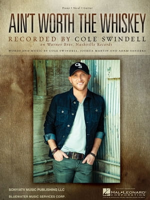 Ain't Worth the Whiskey Sheet Music