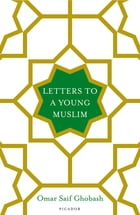 Letters to a Young Muslim Cover Image