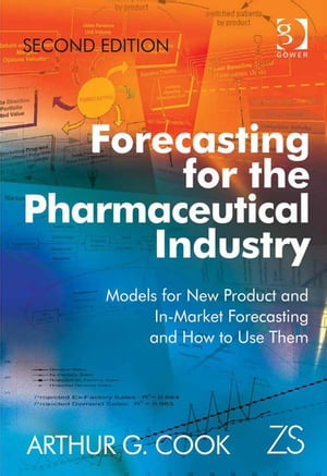 Forecasting for the Pharmaceutical Industry Models for New Product and In-Market Forecasting and How to Use Them