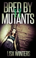 online magazine -  Bred By Mutants II