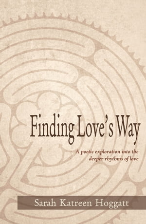 Finding Love's Way
