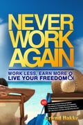 online magazine -  Never Work Again